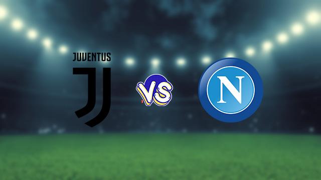 مشاهدة مباراة يوفنتوس ضد نابولي 11-09-2021 بث مباشر في الدوري الايطالي