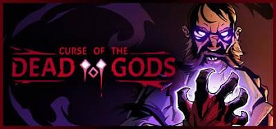 لعبة CURSE OF THE DEAD GODS للكمبيوتر كاملة