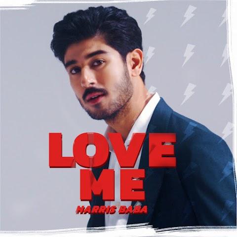 Harris Baba - Love Me MP3