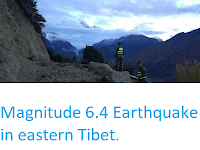 https://sciencythoughts.blogspot.com/2017/11/magnitude-64-earthquake-in-eastern-tibet.html
