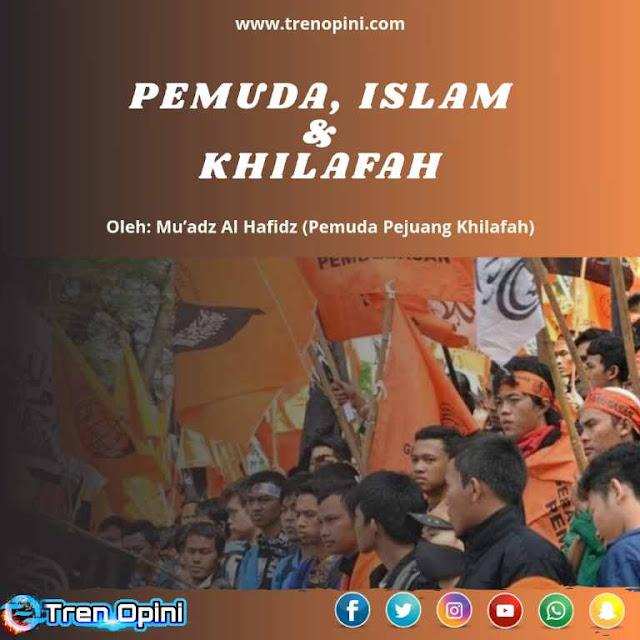 PEMUDA, ISLAM & KHILAFAH!