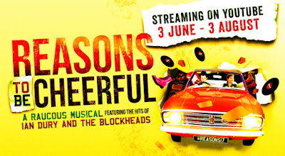 Reasons To Be Cheerful @ Theatre Royal Stratford