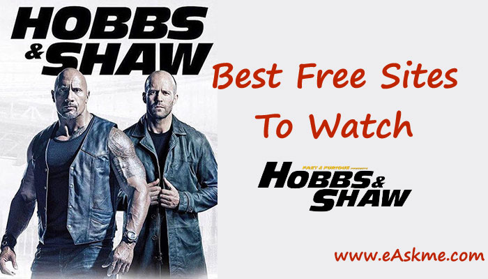 10 Best sites to watch Fast & Furious 9 Hobbs & Shaw: eAskme