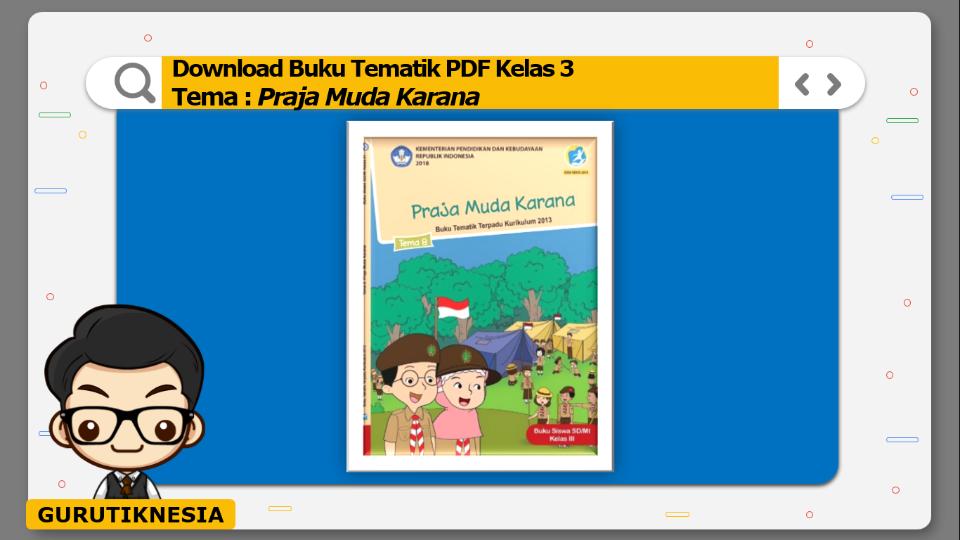 download gratis buku tematik pdf kelas 3 tema praja muda karana