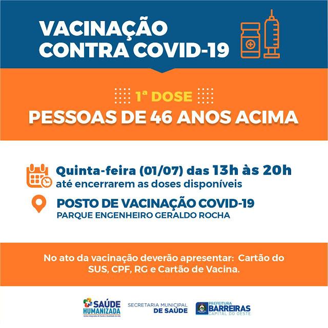 População com idade apartir de 46 anos sera vacinada nesta quinta feira em Barreiras