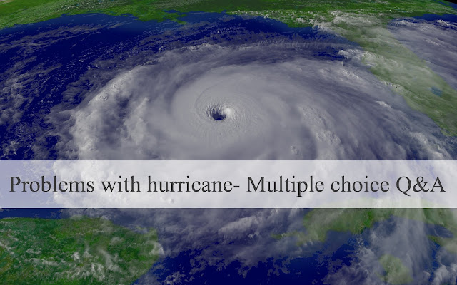 Problems with hurricane