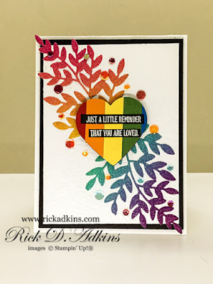 I shared a card to those in the LGTBQ+ community that you are loved!  Card.  Click here to read about the card and my story being gay in the South