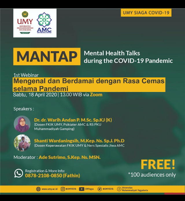 "Free Webinar: *Mental Health Talks during the COVID-19 Pandemic ""MANTAP""* Sabtu, 18 April 2020"