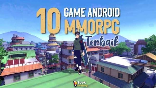 10 Game MMORPG Terbaik Android 2020