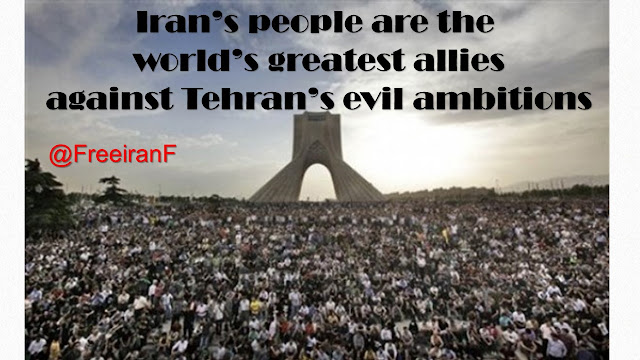 Iran's people are the world's greatest allies against Tehran's evil ambitions