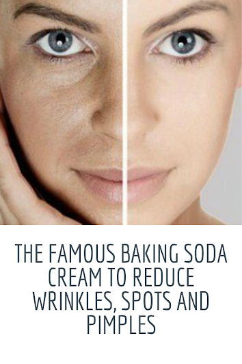 The famous baking soda cream to reduce wrinkles, spots and pimples
