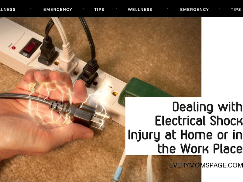 Dealing with Electrical Shock Injury at Home or in the Work Place