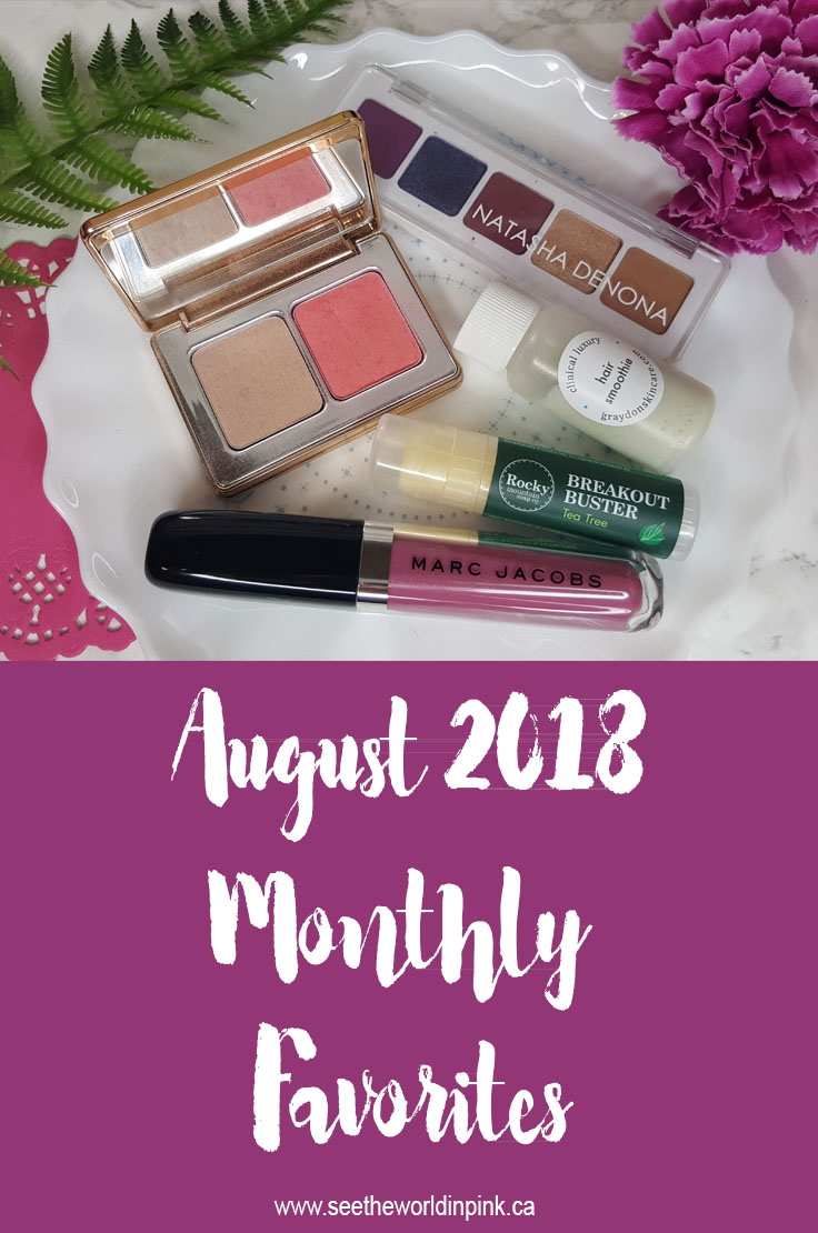 August 2018 - Monthly Favorites!