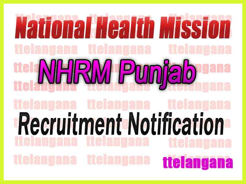 National Health Mission NHRM Punjab Recruitment Notification