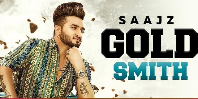 Gold Smith Lyrics   Saajz   Desi Crew