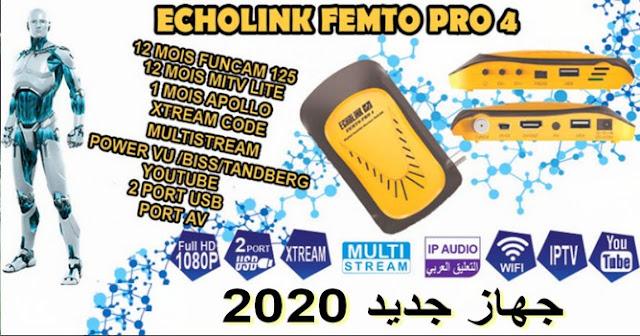 مميزات جهاز الجديد ECHOLINK FEMTO PRO 4
