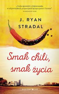 J. Ryan Stradal. Smak chili, smak życia.