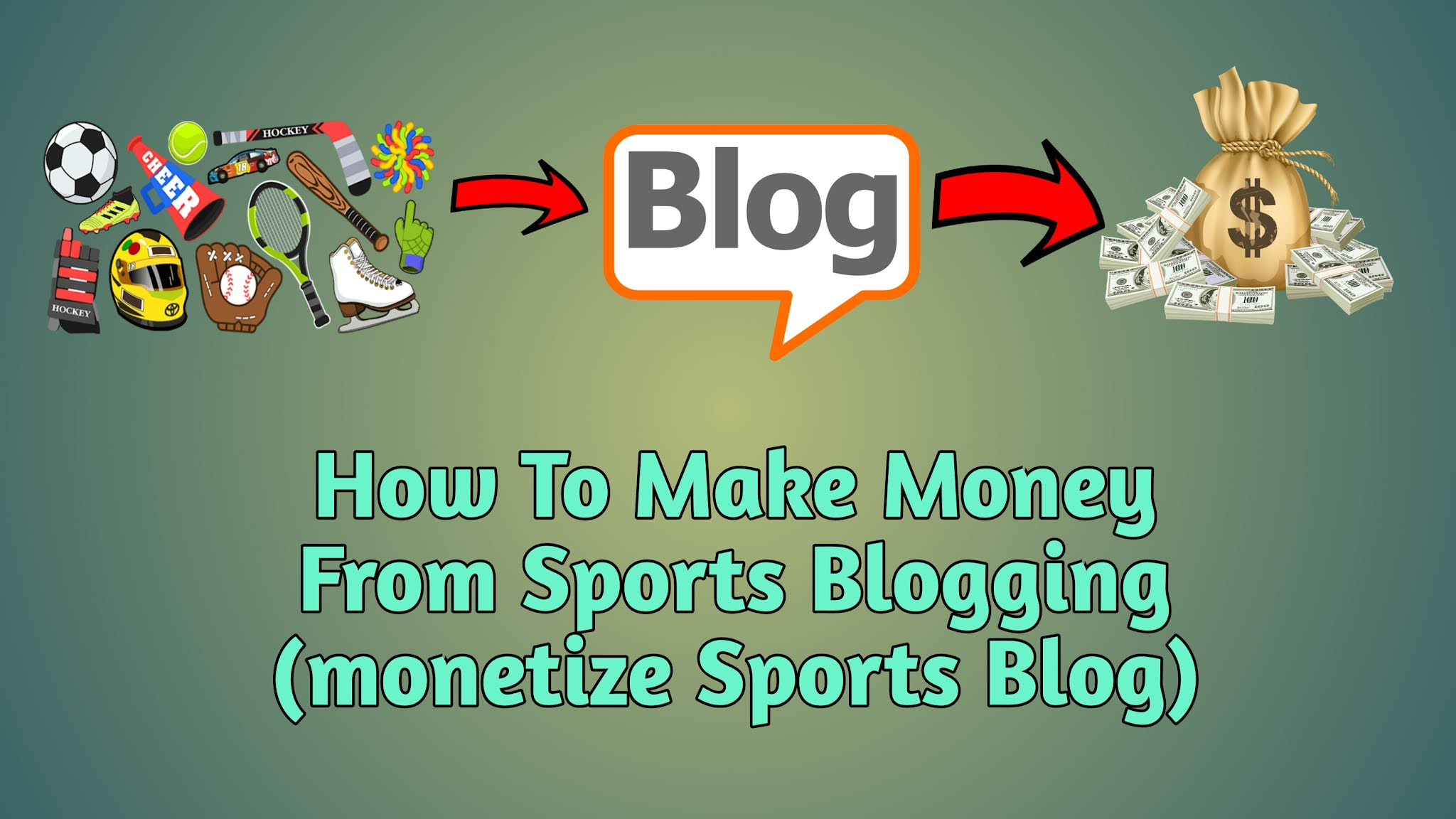 how-to-make-money-from-sports-blogs-monetize-sports-blog