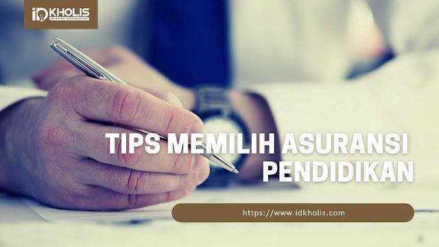 Tips dalam Memilih Asuransi Pendidikan