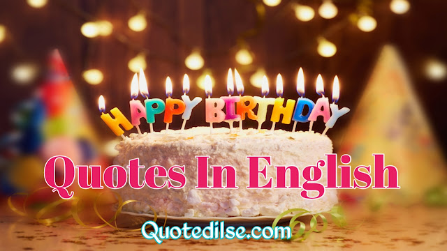 Happy Birthday Quotes In English