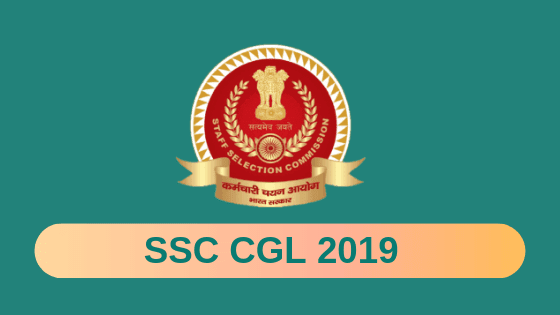 SSC CGL 2019 – Notification, Syllabus, Admit Card