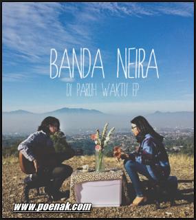 Lagu Banda Neira Mp3  Terbaik