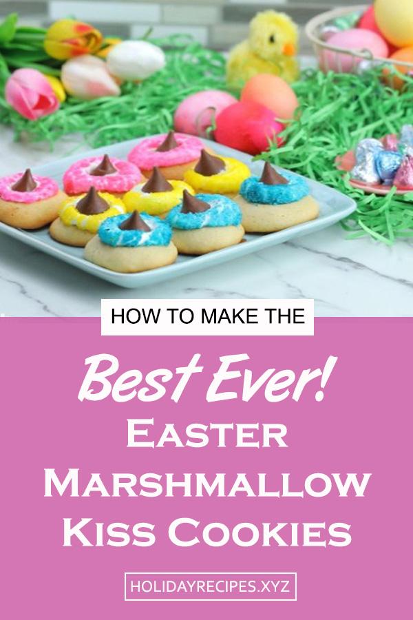 Easter Marshmallow Kiss Cookies Recipe | Easter dessert recipe | easy easter dessert recipe | easter treats | dessert recipes #dessert #easter #easterrecipe #dessertrecipe #eastertreats #marshmallow #cookies #cookierecipe #easycookies