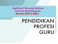 Aplikasi Energi dalam Sistem Kehidupan - Modul IPA 3 KB 2