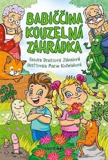 Babiččina kouzelná zahrádka (Sandra Dražilová Zlámalová, Grada, Bambook)