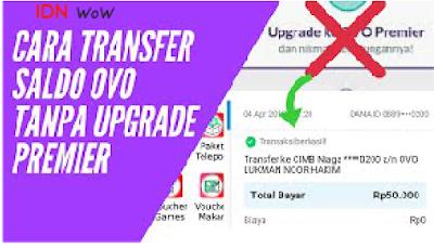 Cara Transfer Saldo Ovo Tanpa Upgrade ke Ovo Premier TERBARU!