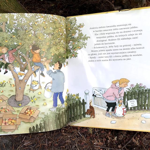 """""""Jabłonka Eli"""" Catarina Kruusval, Zakamarki, książka obrazkowa dla małych dzieci o cyklach przyrody"""