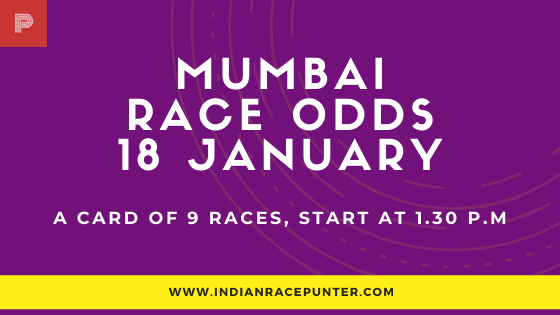 Mumbai Race Odds 18 January,  Race Odds,