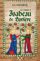 Le roman d'Isabeau de Bavière