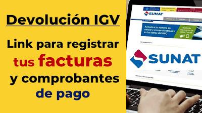 Registra tus facturas y cuenta bancaria para que te devuelvan el IGV
