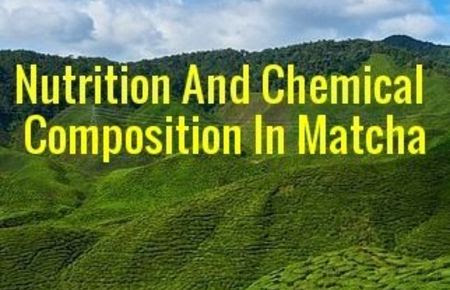 Nutritional and chemical composition of matcha