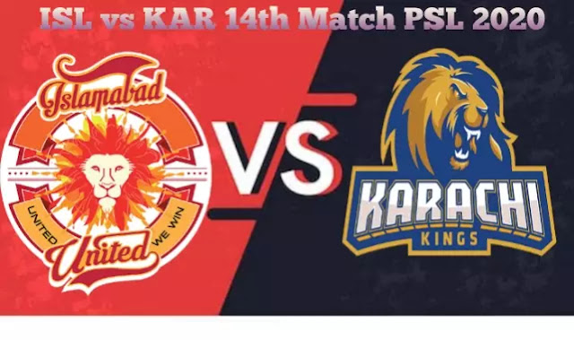 ISL Vs KAR 14th Match PSL 2020