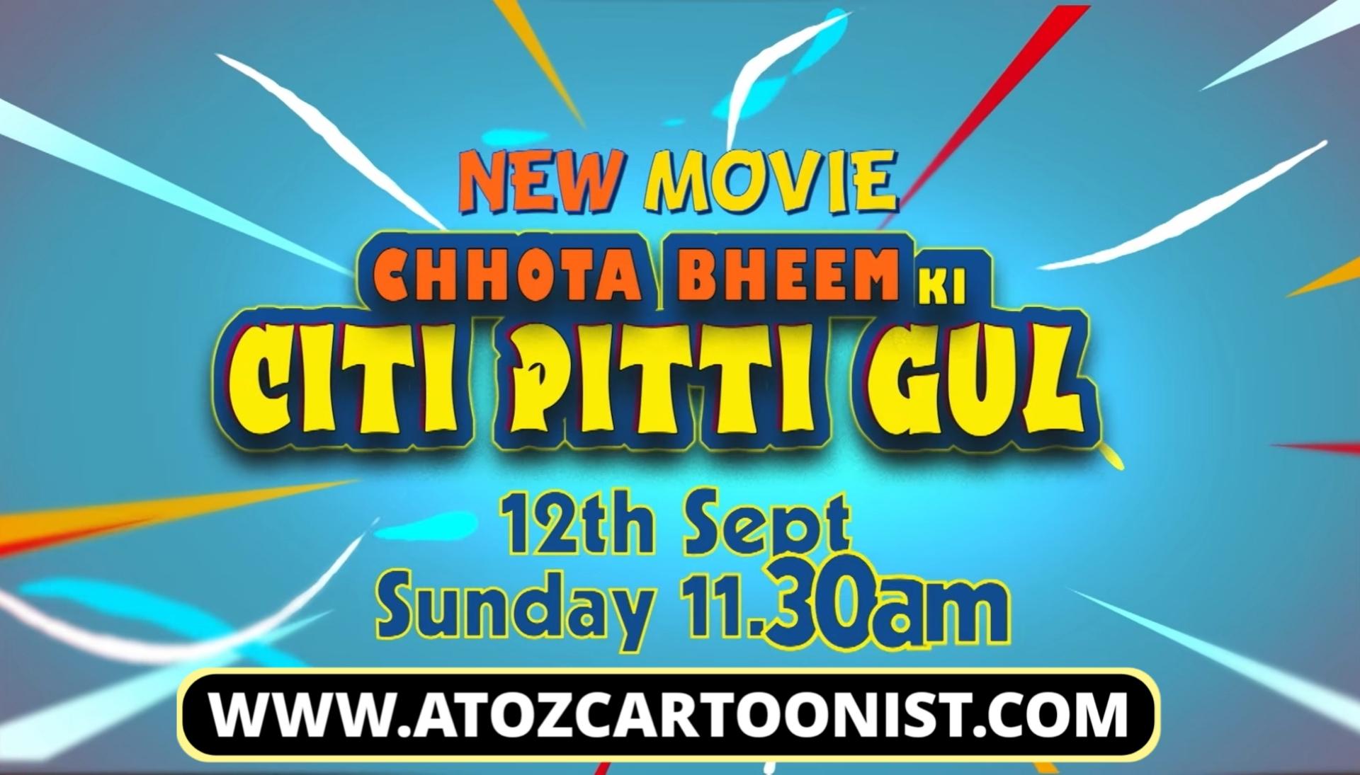 CHHOTA BHEEM KI CITTI PITTI GUL FULL MOVIE IN HINDI DOWNLOAD (480P & 720P)