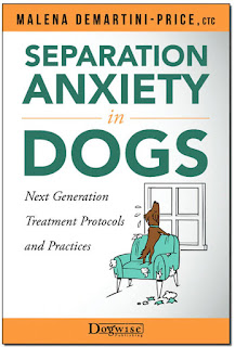 Interview with Malena DeMartini about her new book, pictured, called Treating Separation Anxiety in Dogs