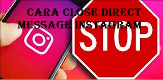 Cara menutup Direct Message untuk menutup pesan langsung di Instagram