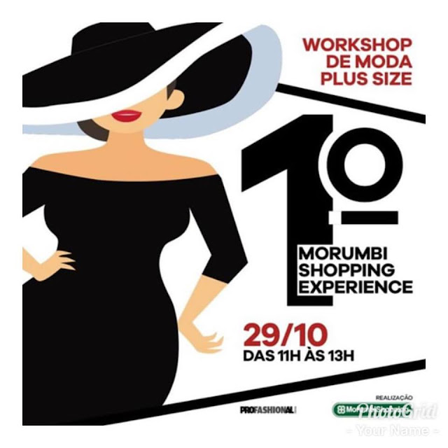 1º MORUMBI SHOPPING EXPERIENCE - PLUS SIZE