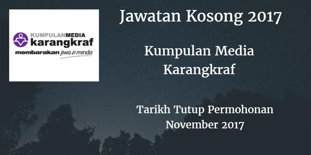 Jawatan Kosong Kumpulan Media Karangkraf  November 2017