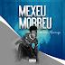 DOWNLOAD MP3: Pai Murango - Mexeu Morreu