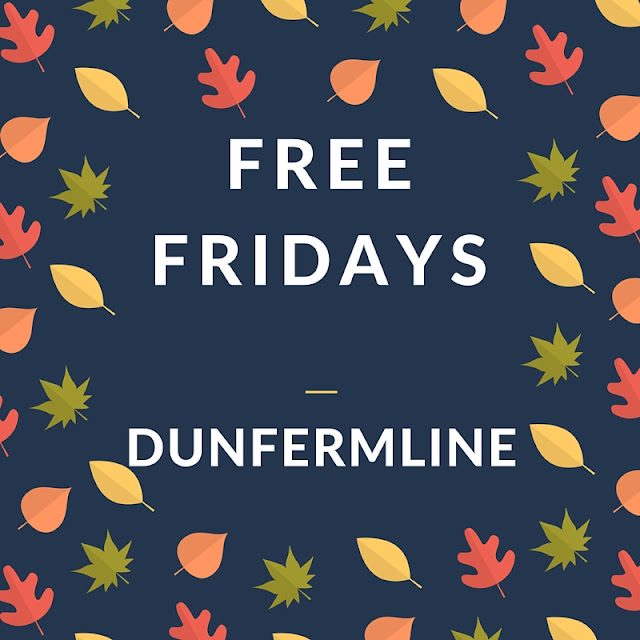 Free Fridays: Dunfermline