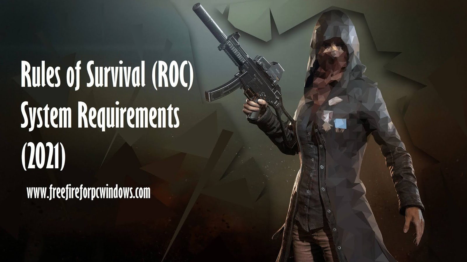 Rules of Survival (ROC) System Requirement
