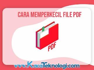 4 Cara Memperkecil Ukuran PDF Online di PC dan Android