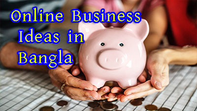 Online Business Ideas in Bangla