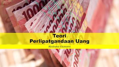 Teori Perlipatgandaan Uang