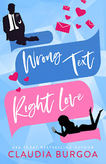 Wrong Text, Right Love by Claudia Burgoa book cover