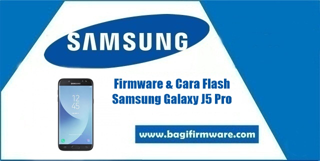 Firmware dan Cara Flash Samsung Galaxy J5 Pro SM-J530Y Indonesia