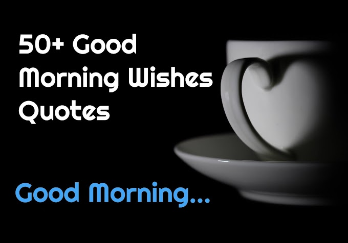 50 Fresh Good Morning Wishes Quotes for Friends
